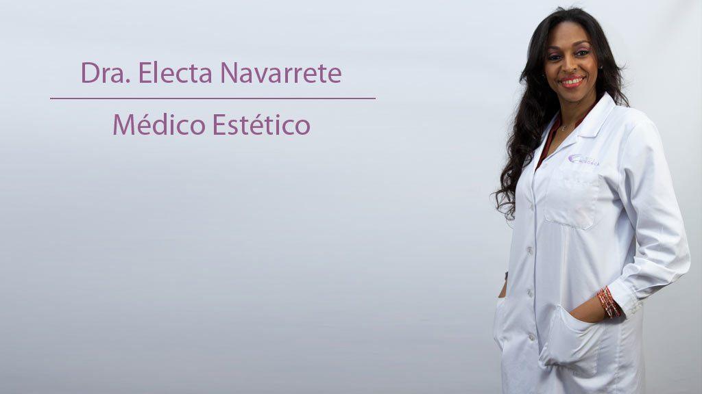 Dra Electa Navarrete medico estético